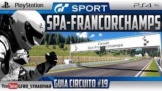 GT SPORT - GUIA DE CIRCUITO #19   SPA FRANCORCHAMPS (UPDATE 1.47)   GTro_stradivar