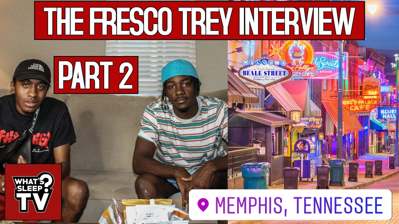 "Fresco Trey ""Memphis Is Going To Be Like The New Atlanta."""