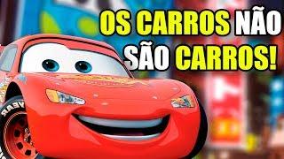 Os carros são Carros? A verdade por trás do filme Carros | Teoria da Pixar atualizada