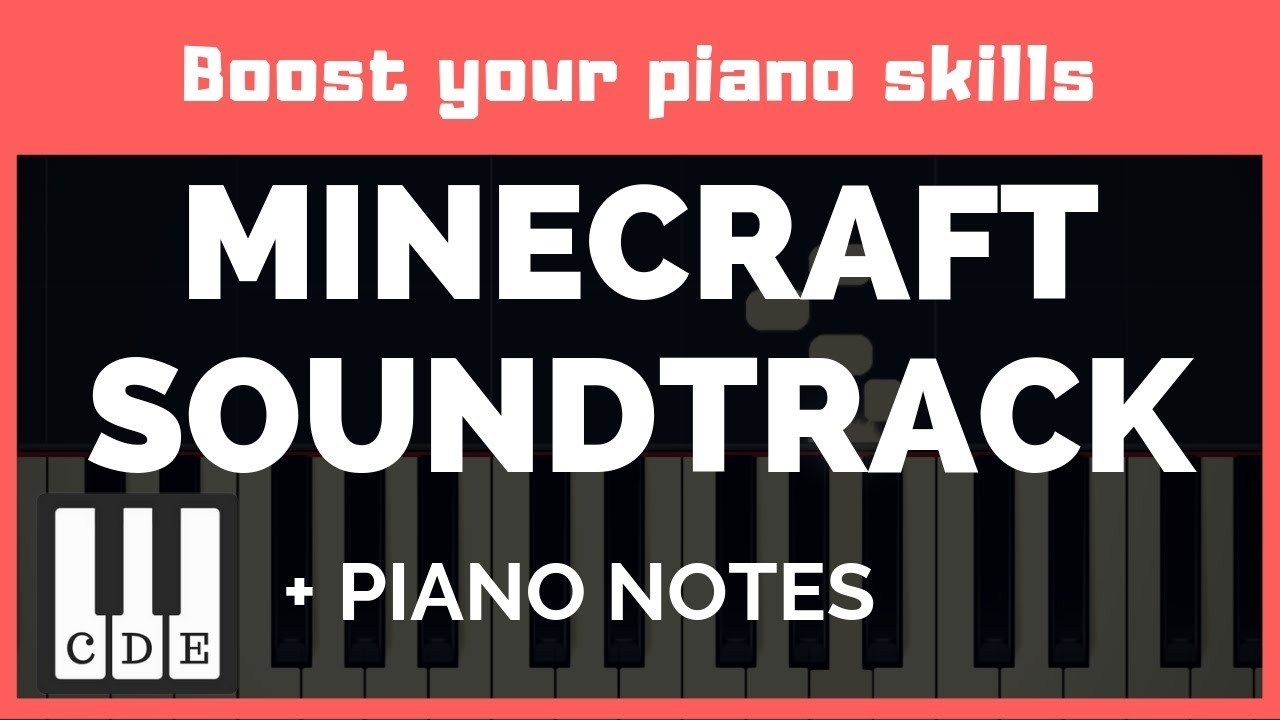 Minecraft music / piano soundtrack
