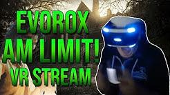 eVoRoX am Limit! VR Horror Stream Highlights