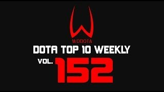 DotA - WoDotA Top10 Weekly Vol.152
