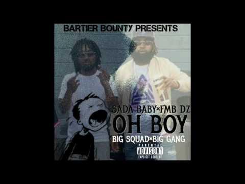 Sada Baby x FMB DZ - Oh Boy
