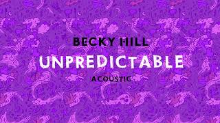 Becky Hill - Upredictable