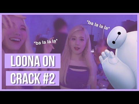 [이달의소녀] LOONA ON CRACK 2 | BA LA LA LA
