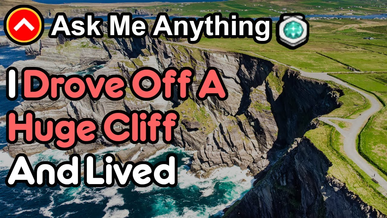 I Drove Off A 200 Ft  Cliff And Survived (Reddit Ask Me Anything)