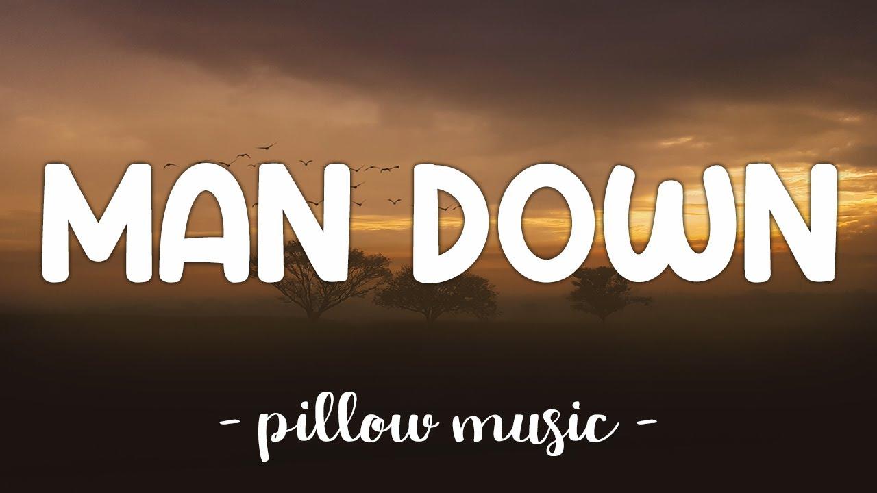 Download Man Down - Rihanna (Lyrics) 🎵