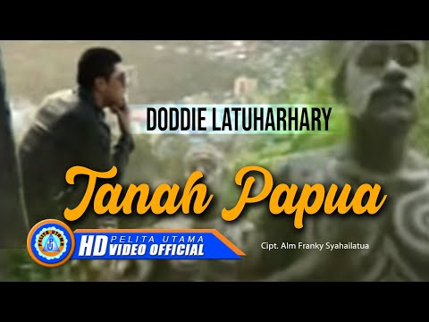 DODDIE LATUHARHARY - TANAH PAPUA (Official Music Video)