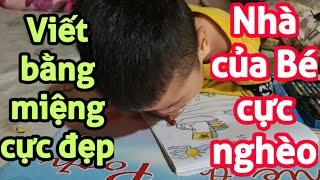 Khâm phục nghị lực của bé Phong bị bại liệt viết chữ bằng miệng quá đỉnh.