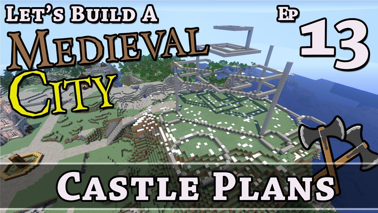 How To Build A Medieval City :: E13 :: Castle Plans:: Minecraft :: Z One N  Only