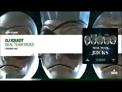 DJ Xquizit - SEAL Team Ricks (Original mix)