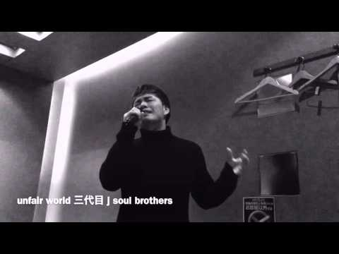Unfair World 三代目 J Soul Brothers  cover Ryo from WITHDOM