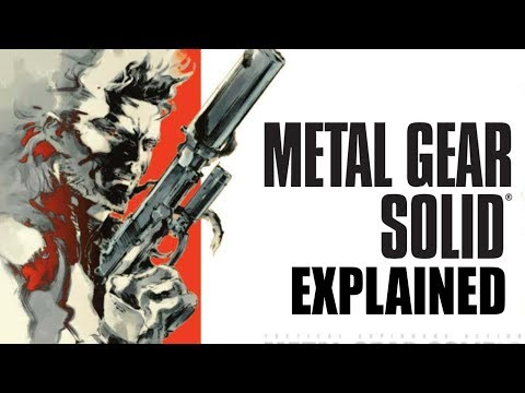 Metal Gear Solid Explained