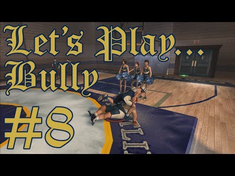 Let's Play: Bully