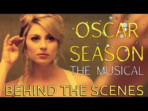 OSCAR SEASON: THE MUSICAL (Behind The Scenes)