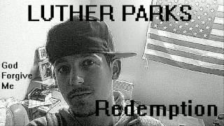 Luther Parks - Redemption (instrumental version)