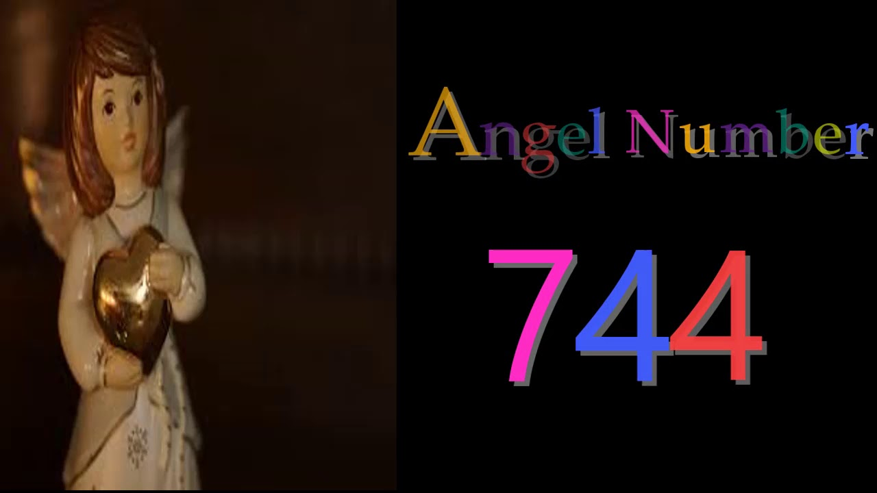 744 angel number | Meanings & Symbolism