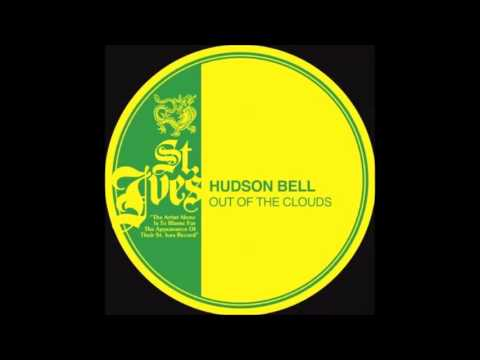Hudson Bell - A Blessing And A Curse
