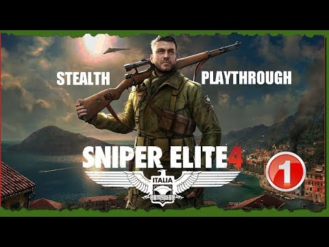 Sniper Elite 4 - Stealth Playthrough - San Celini Island Part 1