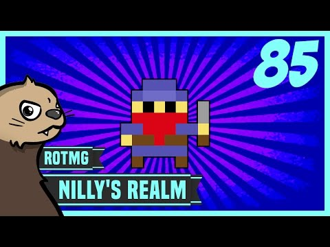 [RotMG] Nilly's Realm Ep. 85 - Commence Defense