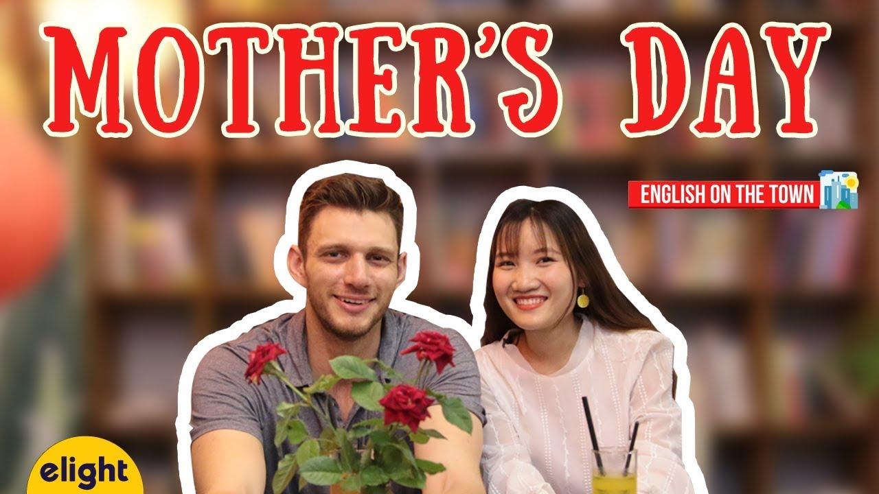 Học tiếng Anh với các từ vựng về Mẹ | Mother's day Special [English On The Town]