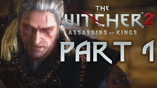 The Witcher 2: Assassins of Kings - Part 1 - The Prologue! (Playthrough) - 1080P 60FPS