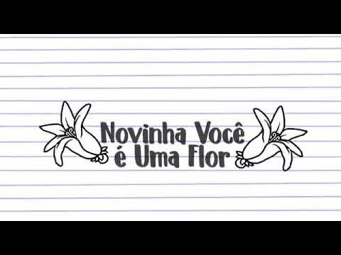 Raiane ❤vídeos -novinha Você é Uma Flor 🍀