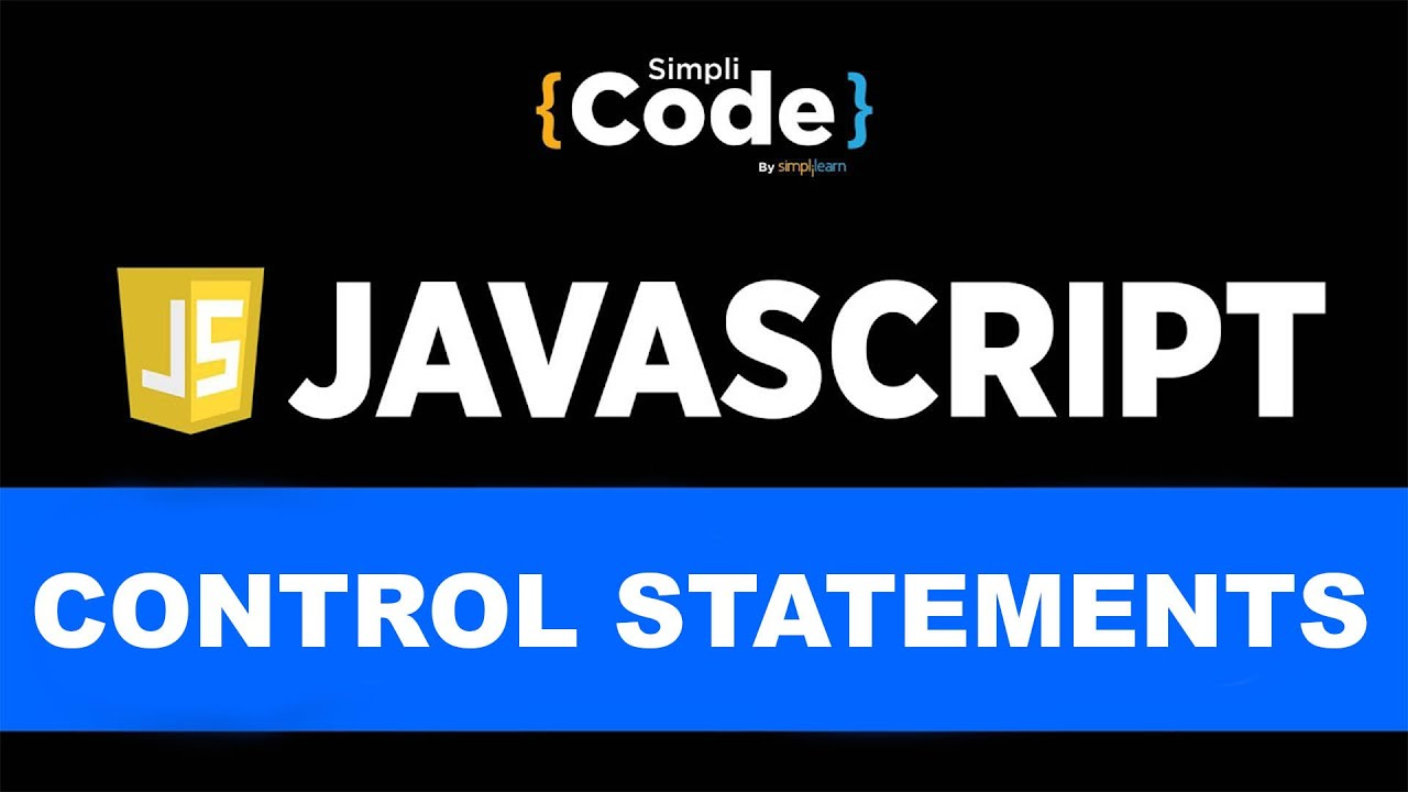 JavaScript Control Statements   Control Statements In JavaScript   JavaScript Tutorial