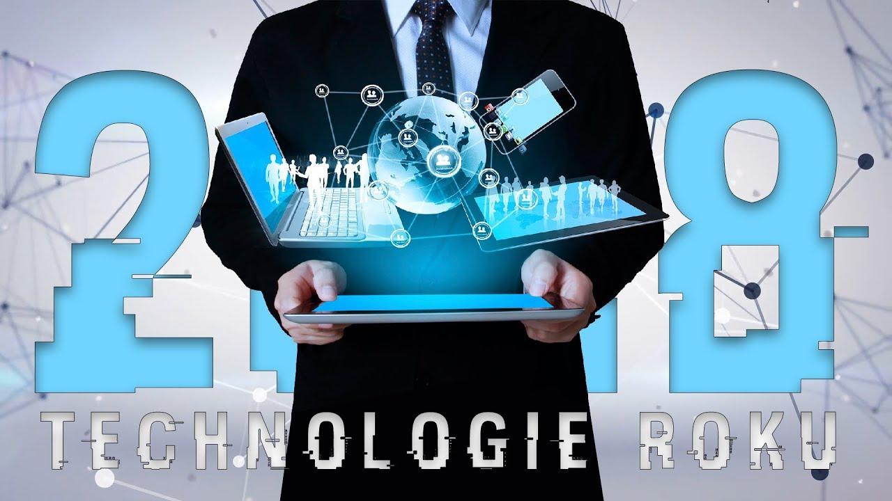 Technologie budoucnosti, které vyjdou v roce 2018 a změní vám život