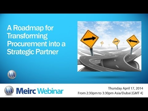 A Roadmap for Transforming Procurement into a Strategic Partner | Supply Chain | Dubai | Meirc