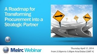 A Roadmap for Transforming Procurement into a Strategic Partner | Supply Chain | Dubai | Meirc