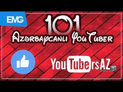 Azərbaycanlı YouTuberlər / Azeri Youtuber