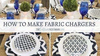 How to Make Fabric Chargers | DIY Placemats