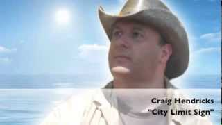 "Craig Hendricks | ""City Limit Sign"""