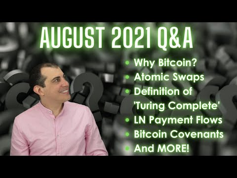 Bitcoin and Open Blockchain Open Topic Livestream with Andreas – Audio Only  –  August 2021