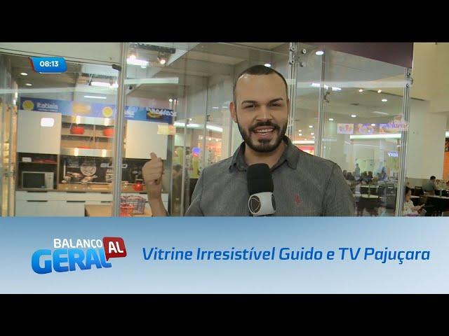 Terceiro desafio Vitrine Irresistível Guido e TV Pajuçara