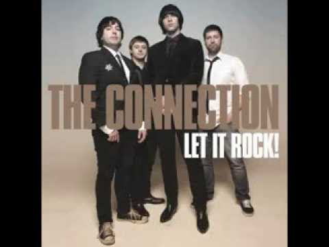 The CONNECTION - LET IT ROCK ( Full album )