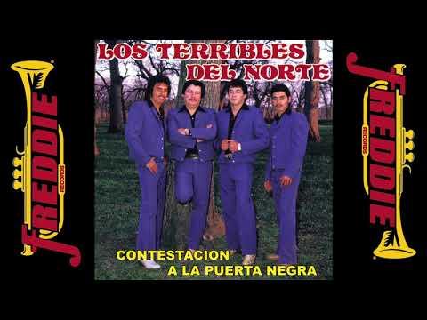 Los Terribles Del Norte - Contestación A La Puerta Negra (Album Completo)