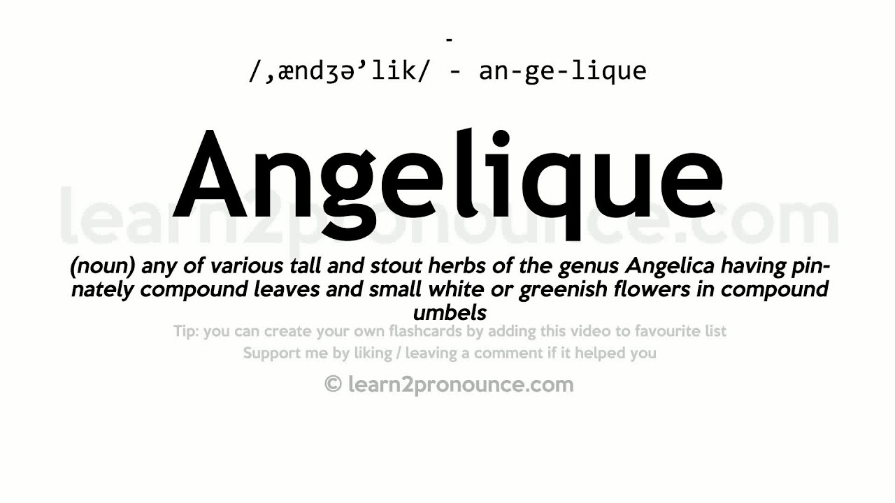 Angelique pronunciation and definition - YouTube