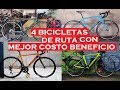 4 Bicicletas de Ruta 2018 con Mejor Costo Beneficio