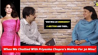 Priyanka Chopra's Wedding: Mommy Madhu Chopra Talks About Daughter's Life | EXCLUSIVE With SpotboyE