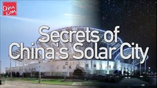 Secrets of China's Solar City | Inside Dezhou | A China Icons Video