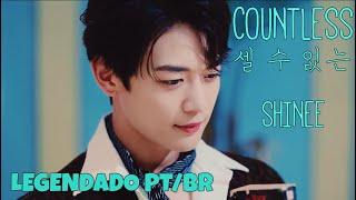 셀 수 없는 (Countless) - SHINee (샤이니) [Legendado PT/BR + Hangul]…