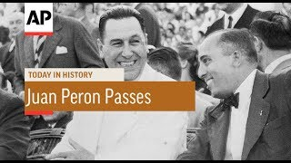 Juan Peron Passes - 1974 | Today In History | 1 July 17