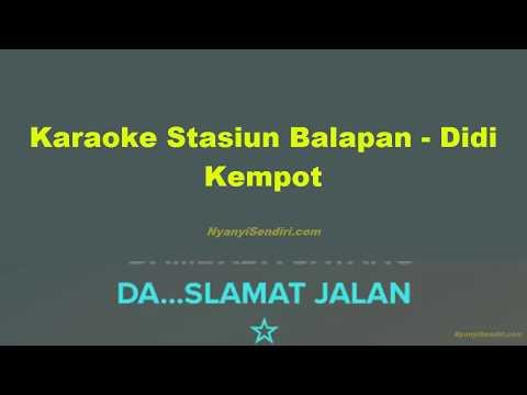 Karaoke Tanpa Vokal Stasiun Balapan - Didi Kempot