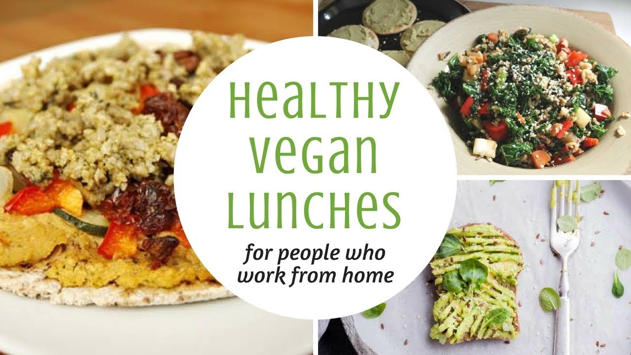 Healthy vegan lunch ideas for people who work from home - YouTube