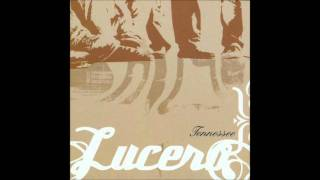 Lucero - Fistful of Tears