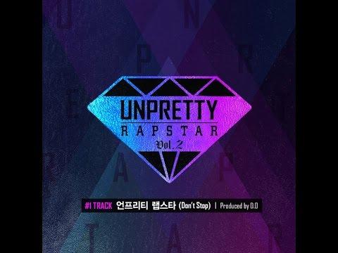 Unpretty Rapstar Vol 2  Compilation Songs Full