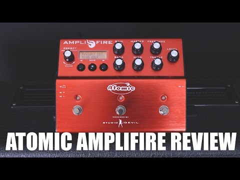 ATOMIC AMPLIFIRE PEDAL REVIEW BY AXEGRINDERUK
