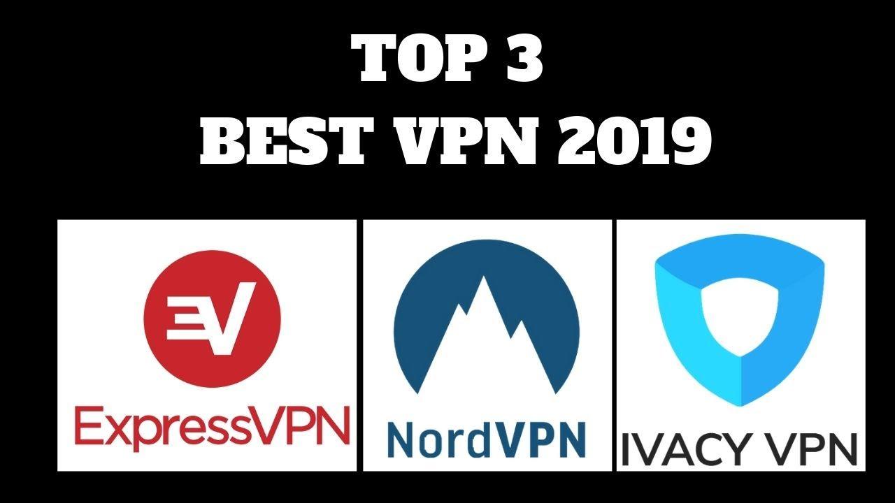 Top 3 Best VPN providers  ExpressVPN, NordVPN, Ivacy VPN